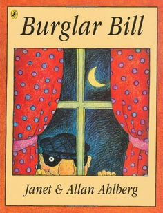 Burglar Bill by Janet and Allan Ahlberg Who's that creeping down the street? Who's that climbing up the wall? Who's that coming through the window? It's Burglar Bill. Best Children Books, Childrens Books, Young Children, Burglar Bill, Children's Picture Books, Bedtime Stories, Book Authors, Childhood Memories, Childhood Toys