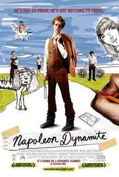 """Napoleon Dynamite"" (2004) An often times 'oniony', tear-gas jerker. A trombone to the humping sprocket."