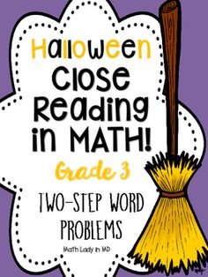 3rd grade Halloween Word Problems - Close Reading! by Math Lady in MD | Teachers Pay Teachers
