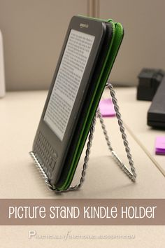 "Use a picture stand as a kindle holder.  Such a ""duh"" moment.  Why did I never think of this?!"