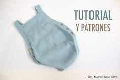 DIY Como hacer pelele tejido con dos agujas paso a paso | Oh, Mother Mine DIY!!