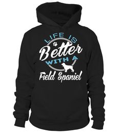 # Life is better with a Field Spaniel .  Life is better with a Field Spaniel