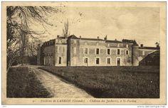 Langon - 33 - Env. de Langon - Château des Joubertes à Saint Pardon - 60384