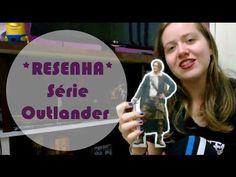 TRACINHAS: Outlander (Parte 2), por Beatriz Vechiatto