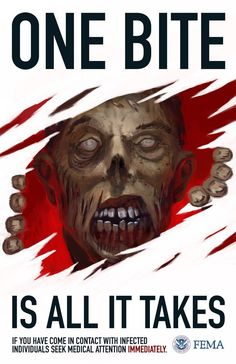 #Zombies - One bite is all it takes - if you come in contact with infected individuals seek medical attention immediately. #FEMA