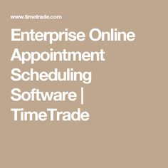 Enterprise Online Appointment Scheduling Software | TimeTrade