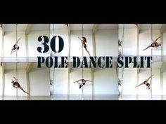 30 Pole Dance Split #1