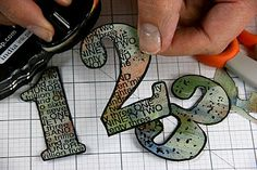 great tutorial on making these number….plus I think you could make them with a number of great assemblage papers