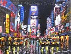 PETE RUMNEY FINE ART MODERN ACRYLIC OIL ORIGINAL PAINTING TIMES SQUARE TAXIS NYC in Art, Artists (Self-Representing), Paintings | eBay