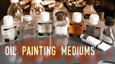 "How to use Mediums in Oil Painting and the ""Fat over lean"" Rule"