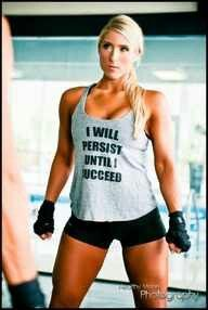 I will persist until I succeed. ...great legs