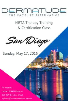 We have a #MetaTherapy training class in #SanDiego on May 17th. Contact Nikki to register. #Dermatude