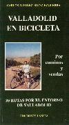 Valladolid en bicicleta, por Carlos Alvarez Sainz-Ezquerra