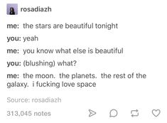 This feels like something Markiplier would say at a point so that's why it's in the YT board. Flirting Quotes For Him, Flirting Humor, Fandoms, Text Posts, Tumblr Posts, Funny Texts, 9gag Funny, Writing Prompts, Puns