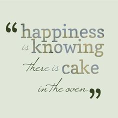 particularly if it is a chocolate cake : )