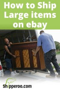 How to Sell and Ship Large Items on eBay