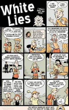 White Lies (a sequel) Trans Boys, Babylon The Great, Lord Of Hosts, Thing 1, Asian Kids, Intersectional Feminism, Patriarchy, African History, Political Cartoons