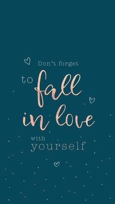 fall in love with you – motivation at all – in dich verlieben – Motivation at all – - Unique Wallpaper Quotes Falling In Love Quotes, Self Love Quotes, Cute Quotes, Happy Quotes, Words Quotes, Best Quotes, Funny Quotes, Qoutes, Fall Quotes
