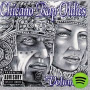 Chicano Rap Oldies Vol. 3, an album by Various Artists on Spotify