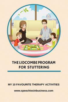 The Lidbe Program for stuttering  my 10 favourite therapy activities   SLP  Stuttering