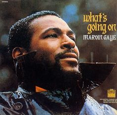 What's Going On - Marvin Gaye one of the smoothest singers from the 70sera