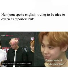Their SO RUDE. he'S trying to be niCe bY aNsweRing In eNgLish and tHey ask Him tO spEaK iN koReAn??????????????????