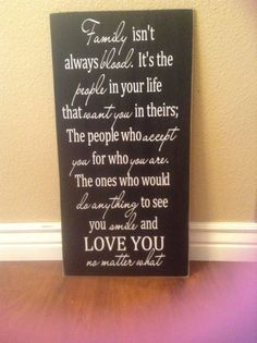 FAMILY isn't always blood, it's the people in your life....wood home decor Board - with vinyl lettering