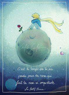 """It's the time that you spent on your rose that makes your rose so important"" (Antoine de Saint-Exupéry, Le Petit Prince) ""E' il tempo che tu hai perdut. Petit Prince Quotes, Little Prince Quotes, The Little Prince, The Petit Prince, Prince Nursery, St Exupery, Jolie Phrase, French Quotes, Nursery Decor"