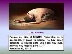 Quebranto hacia la grandeza del Señor #biblia #interesante #libros #nuevotestamento #Dios #jesucristo #jesus #viejotestamento