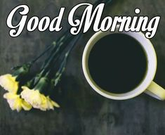 best  good morning with tea images Good Morning Coffee Images, Free Good Morning Images, Good Morning Wishes, Tea, Teas