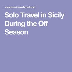 Solo Travel in Sicil