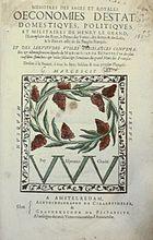 Mémoires de Maximilien de Béthune, édition originale de 1639-   En 1616 il abandonne la majeure partie de ses fonctions et vivra désormais loin de la cour, d'abord sur ses terres de Sully, puis surtout en Quercy, tantôt à Figeac et plus précisément à Capdenac Le Haut, tantôt sur sa seigneurie de Montricoux à quelques lieues de Montouban. Il se consacre à la rédaction de ses Mémoires mais reste très actif sur le plan politique et religieux