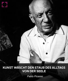 Pablo Picasso Zitat über Kunst