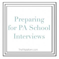The PA Platform - Preparing for PA School Interviews How To Find Scholarships, Nursing School Scholarships, Nursing Career, Nursing Students, Nursing Schools, Physician Assistant School, School Interview, Interview Attire, Pa School