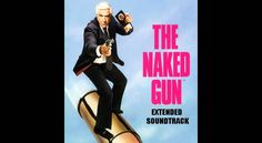 The Naked Gun by Ira Newborn (1988)