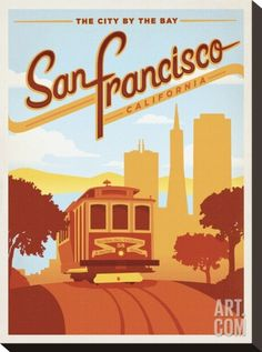 San Francisco, California: The City By The Bay Stretched Canvas Print by Anderson Design Group at Art.com