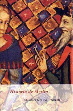 Historia de Merlín, anónimo - Editorial Siruela