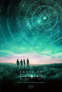 "See my ""must see ""summer films list earth-to-echo"
