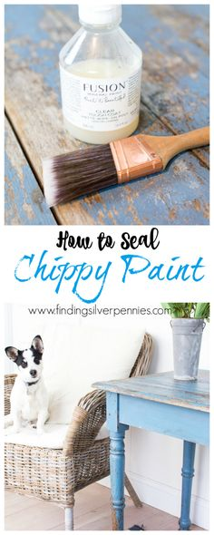How to Seal Chippy Paint - Finding Silver Pennies