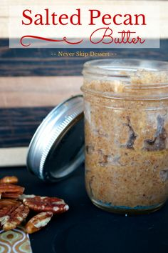 Salted Pecan Butter ~ nutty and salty this pecan butter is easy to ...