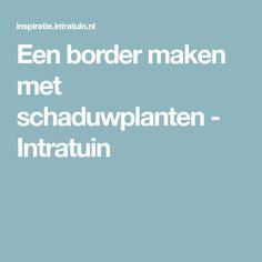 Een border maken met schaduwplanten - Intratuin