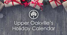Upper Oakville's Holiday Calendar