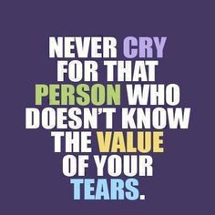 Value of your tears