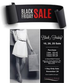 Black Friday Sales - November 24 One day ONLY For more info call us at 1 Day Only, Only Sale, Sale Purchase, Magnolia, Black Friday, The Selection, November, November Born, Magnolias