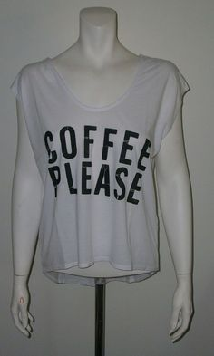 """""""COFFEE PLEASE"""" WHITE BLACK GRAPHIC T SHIRT SIZE XSMALL, SMALL AND LARGE."""