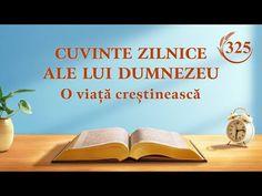 Unii oameni nu se bucură de adevăr, cu atât mai puțin de judecată. În schimb, se bucură de putere și bogății; astfel de oameni sunt considerați snobi. Ei caută în lume numai acele confesiuni cu influență și pe acei pastori și învățători care vin din seminarii. #Cuvinte_zilnice_ale_lui_Dumnezeu #Dumnezeu #evlavie #O_lectură_a_Cuvântul_lui_Dumnezeu #hristos #rugaciuni #Biblia  #Evanghelie #Cunoașterea_lui_Dumnezeu Christian Videos, Christian Movies, Christian Life, Devotion Of The Day, Tao, Christian Motivation, Leiden, Daily Word, Word Of God