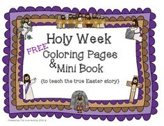 Holy Week Coloring Pages and Mini Book {The True Easter Story} freee