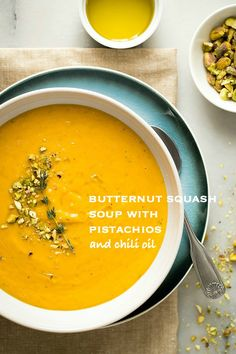 super-flavorful butternut squash soup with pistachios and chili oil ...