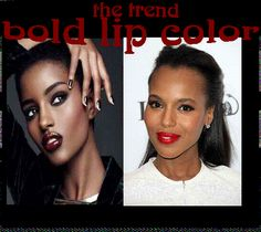 This trend can play the role your accessories would play this holiday season.  Pair with natural make-up for best result.
