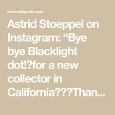 """Astrid Stoeppel on Instagram: """"Bye bye Blacklight dot!📦for a new collector in California🛫🇺🇸Thanks so much to @saatchiart and the new collector❤️ #soldonsaatchi #ad…"""""""
